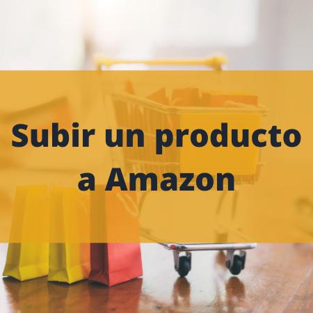 tutorial subir producto amazon