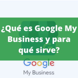 para que sirve google my business